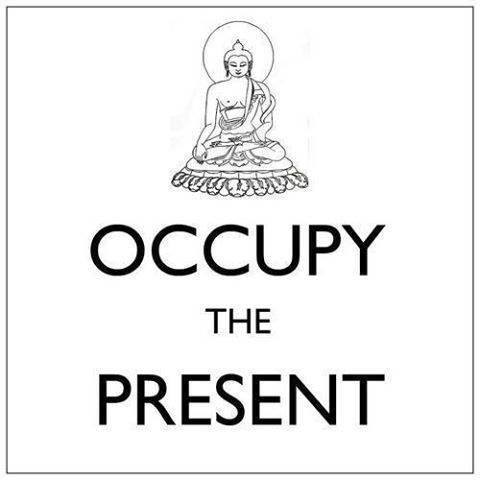 Occupy the Present