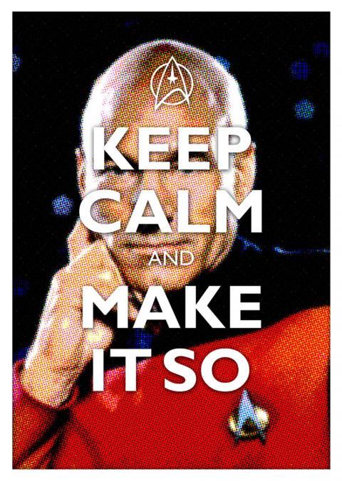 keep-calm-and-make-it-so-1